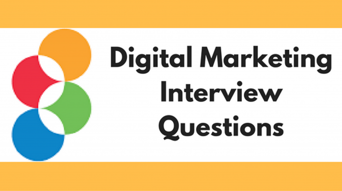 interview for digital marketing the most common questions continue to be the following
