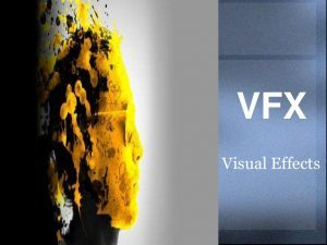 visual effects industry